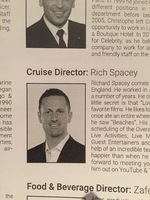 Rich was one of the best Cruise Director's ever...